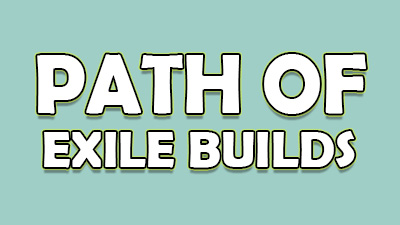 Path of Exile Builds