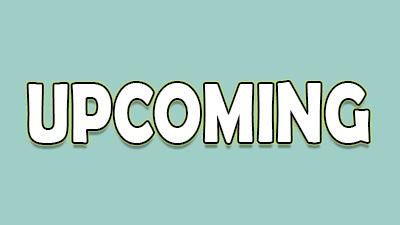 Upcoming