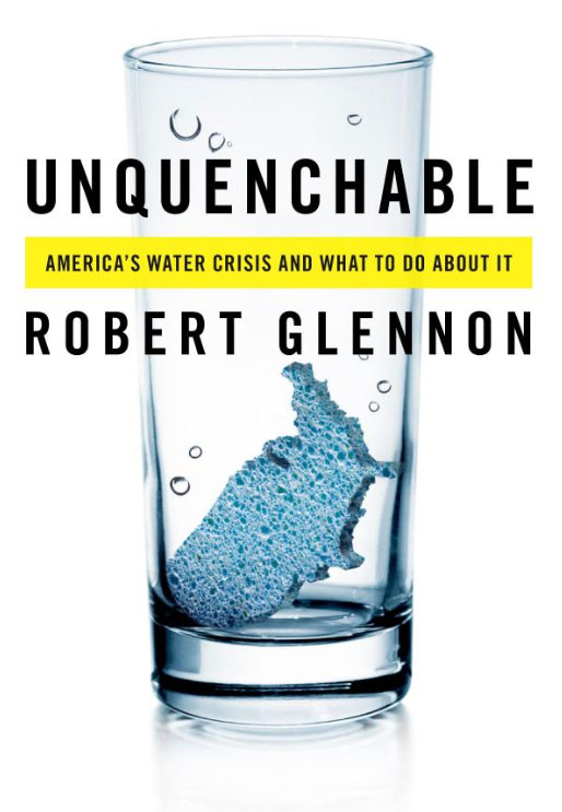 UNQUENCHABLE: America's Water Crisis And What To Do About It image