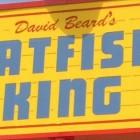 David Beard's Catfish King