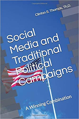 Book: Social Media and Traditional Political Campaigns