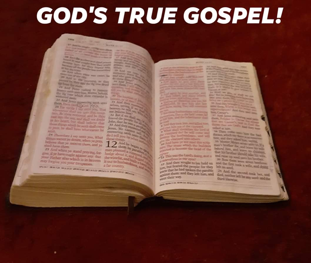 GOD'S TRUE GOSPEL!