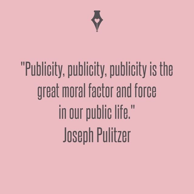 Publicity, publicity, publicity is the great moral factor and force in our public life. Joseph Pulitzer