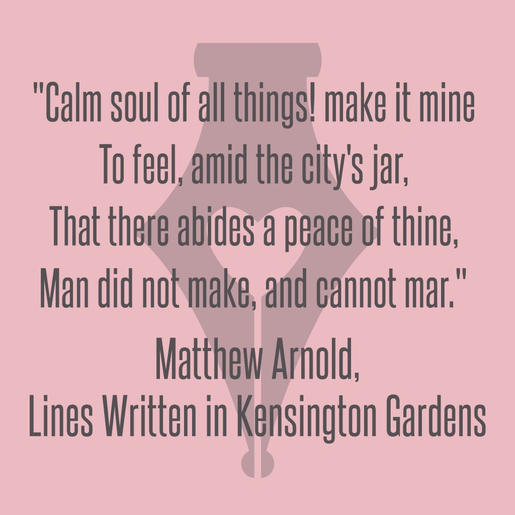 NakedPR Girl Quotes - Matthew Arnold, Lines Written in Kensington Gardens