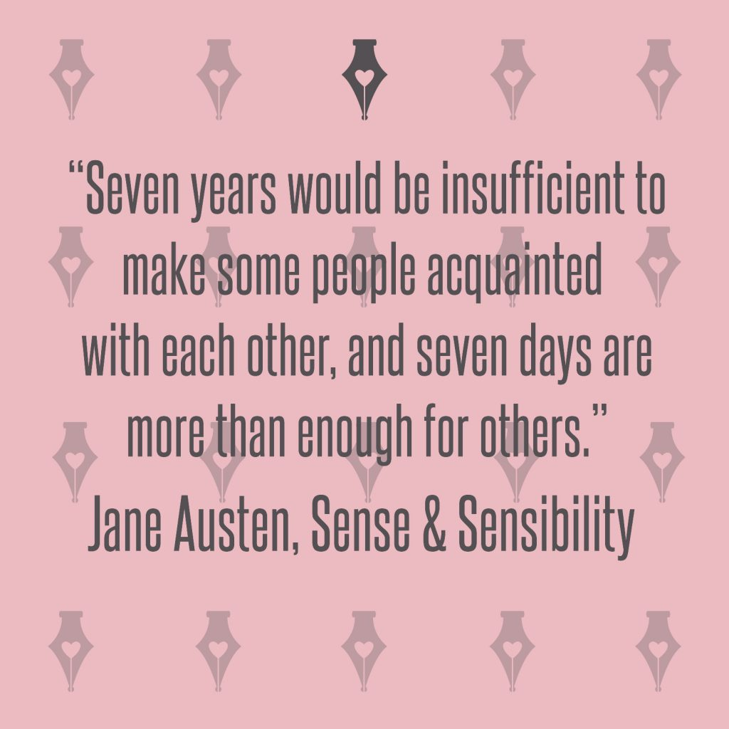 NakedPR Girl Quotes - Jane Austen, Sense & Sensibility