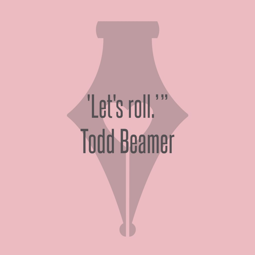NakedPR Girl Quotes - Todd Beamer