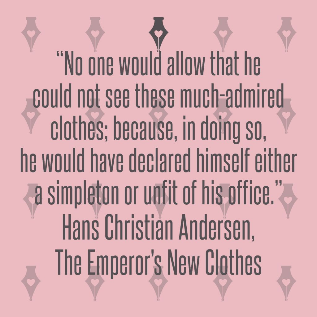 NakedPR Girl Quotes - Hans Christian Andersen, The Emperor's New Clothes