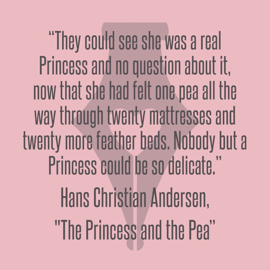 NakedPR Girl Quotes - Hans Christian Andersen, The Princess and the Pea