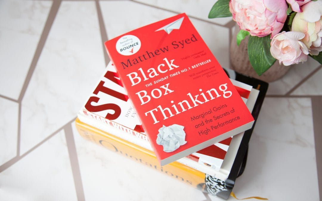 Black Box Thinking: The Surprising Truth About Success by Matthew Syed
