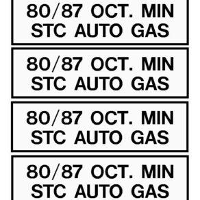 80/87 Octane Min STC AutoGas Fuel Placard