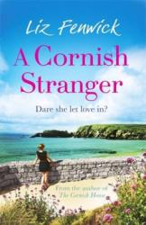 A Cornish Stranger by Liz Fenwick
