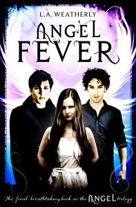 Angel Fever by L.A Weatherly