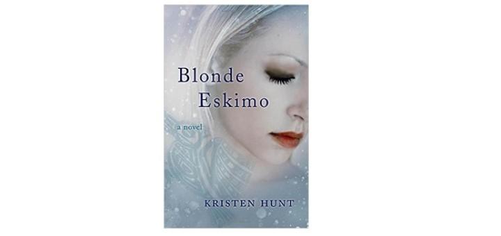 Feature Image - Blonde Eskimo by Kristen Hunt