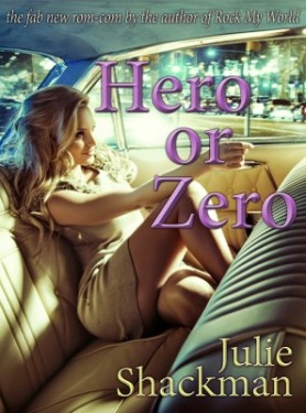 Hero or Zero by Julie Shackman