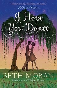 I hope you dance by Beth Moran