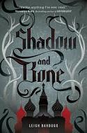 Shadow and Bone, Leigh Bardugo