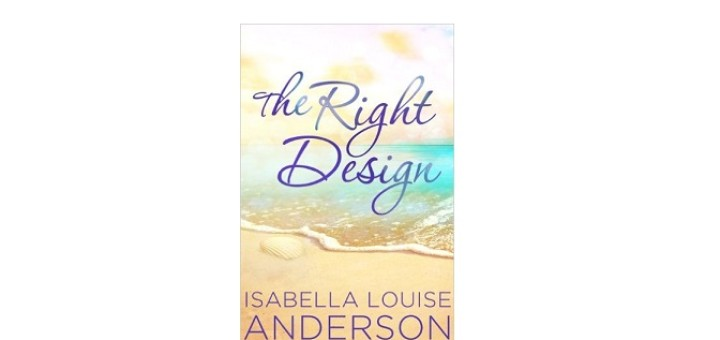The Right Design by Isabella Louise Anderson feature image