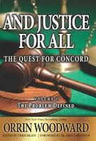 And Justice for All by Orrin Woodward