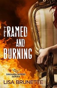 Framed and Burning by Lisa Burnette