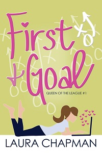 First and Goal by Laura Chapman