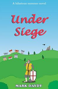 Under Siege by Mark Daydy