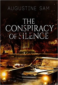 The Conspiracy of Silence by Augustine Sam