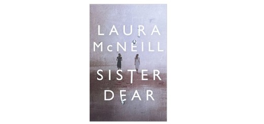 Feature Image - Sister Dear by Laura McNeill