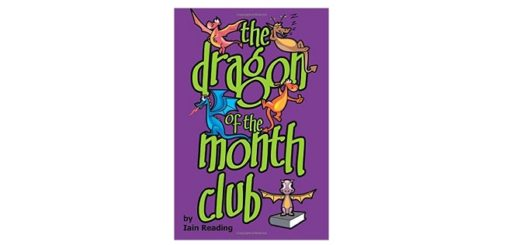 Feature Image - The Dragon of the Month Club by Iain Reading