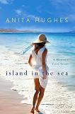 Island in the Sea by Anita Hughes