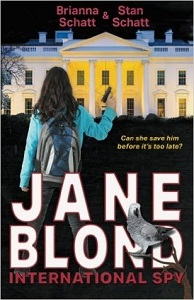 Jane Blond International Spy by Brianna Sch