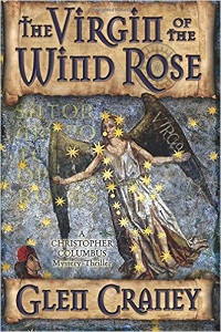 The Virgin of the Wild Rose by Glen Craney