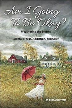 Am I going to be Okay By Debra Whittam