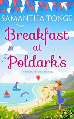 Breakfast at Poldarks by Samantha Tonge
