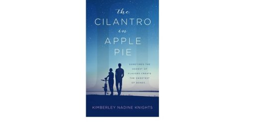 Feature Image - The Cilantro in Apple Pie by Kimberley Knights