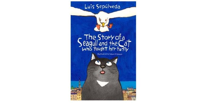 Feature Image - The Story of the Seagull and the Cat who Taught her to Fly by Luis Sepulveda