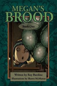 Megans Brood by Roy Burdine