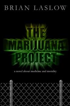 The Marijuana Project by Brian Laslow