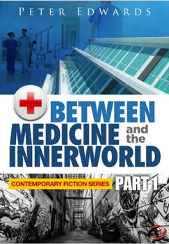 Between Medicine and the Innerworld by Peter Edwards