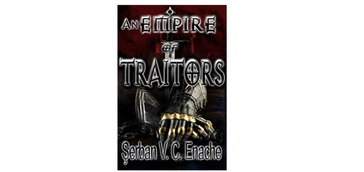 Feature Image - Empire of Traitors by Serban V.C.Enache