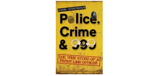 Feature Image - Police, crime and 999 by john donoghue