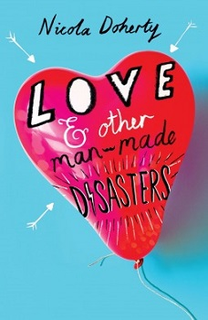 Love and Other Man Made Disasters by Nicola Doherty
