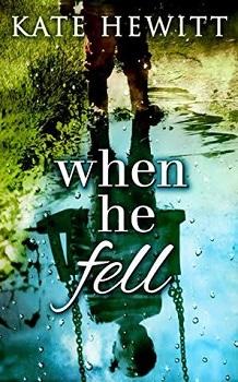 When He Fell by Kate Hewitt