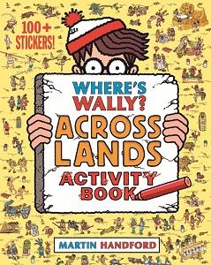 Wheres Wally Across the Lands activity books - Martin Handford