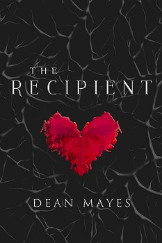 The Recipient by Dean Mayes