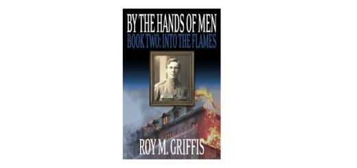 feature-image-by-the-hands-of-men-by-roy-m-griffis-book-two