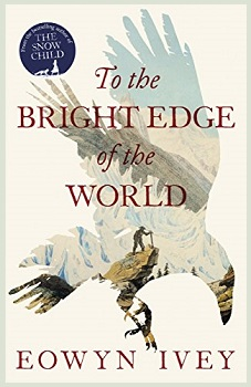 to-the-bright-edge-of-the-world-by-eowyn-ivey