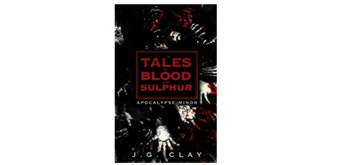 feature-image-tales-of-blood-and-sulphur-by-j-g-clay