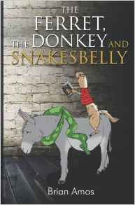 the-ferret-the-donkey-and-snakesbelly-by-brain-amos