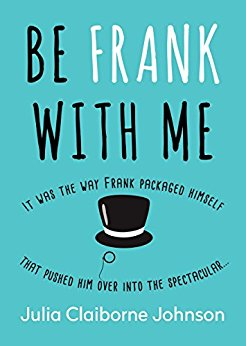 be-frank-with-me-by-julia-clariborne-johnson