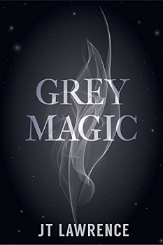 Grey Magic by J.T Lawrence